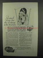 1927 Resinol Soap Ad - For The Woman Who Travels