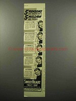 1940 SweetHeart Soap Ad - 5 Reasons