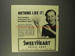 1940 SweetHeart Soap Ad - Nothing Like It