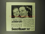1940 SweetHeart Soap Ad - You're a 1960 Glamour Girl