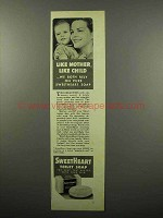 1940 SweetHeart Soap Ad - Like Mother, Like Child