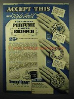 1940 SweetHeart Soap Ad - Perfume Flower Brooch