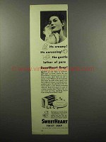 1942 SweetHeart Soap Ad - It's Creamy!