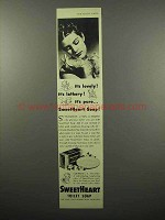1942 SweetHeart Soap Ad - It's Lovely!