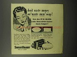 1943 SweetHeart Soap Ad - Don't Waste Money