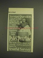 1904 Pearline Detergent Ad - Servant Question