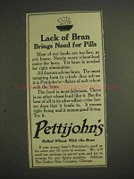 1914 Pettijohn's Cereal Ad - Lack of Bran Need Pills