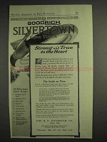 1917 Goodrich Silvertown Cord Tires Ad - Strong & True