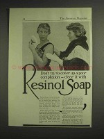 1917 Resinol Soap Ad - Don't Cover Up Poor Complexion