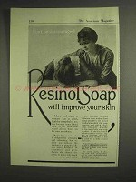 1917 Resinol Soap Ad - Will Improve Your Skin