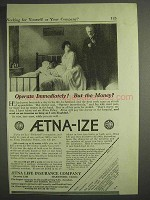 1917 Aetna Insurance Ad - Operate Immediately!