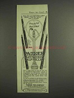 1917 Parker Pen Ad - Easy to Fill and Does it Well