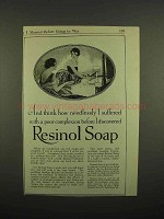 1918 Resinol Soap Ad - How Needlessly I Suffered