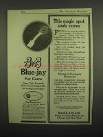 1918 Bauer & Black Blue-Jay Ad - Magic Spot Ends Corns