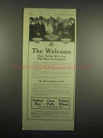 1918 Quaker Cereal Ad - Puffed Rice, Wheat, Corn Puffs - The Welcome