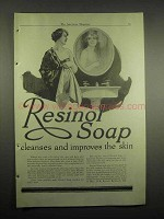 1918 Resinol Soap Ad - Cleanses and Improves Skin