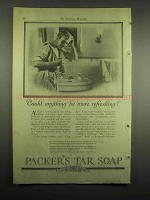 1918 Packer's Tar Soap Ad - Be More Refreshing