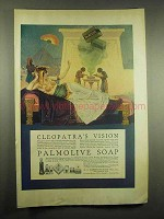 1917 Palmolive Soap Ad - Cleopatra's Vision