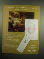 2005 Lutron Maestro IR Dimmer Ad - Changes the Mood