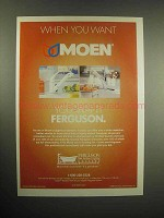 1999 Ferguson Moen Faucet Ad - When You Want