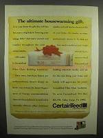 1992 CertainTeed Fiber Glass Insulation Ad - The Ultimate Housewarming Gift