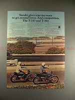 1972 Suzuki T-250 & T-350 Motorcycle Ad - Get Around!!