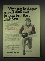 1977 John Deere Chain Saw Ad - Cheaper To Spend More
