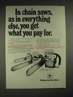 1977 John Deere Chain Saw Ad - What You Pay For