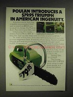 1977 Poulan Micro XXV chainsaw Ad - American Ingenuity