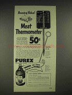 1952 Purex Bleach Ad - Roast Meat Thermometer