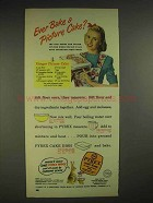 1947 Pyrex Oven Ware Ad - Ginger Picture cake recipe