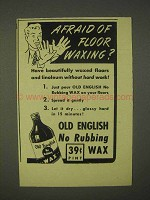 1943 Old English Wax Ad - Afraid of Floor Waxing?