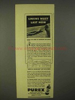 1943 Purex Bleach Ad - Linens Must Last Now