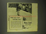 1942 Bon Ami Cleanser Ad - This isn't Work
