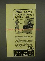 1941 Old English Liquid Wax Ad - Makes Waxing Easier