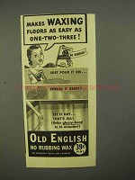 1941 Old English Wax Ad - Makes Waxing Easy
