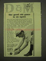 1913 Draper-Maynard D&M Baseball Equipment Ad - The Good Old Game
