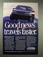 1989 Hyundai Sonata Ad - Good News Travels Faster