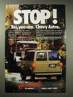 1989 Chevy Astro Van Ad - Stop! Yes, You Can.