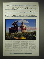 1993 Nuclear Energy Ad - Keep Air Clean and Milk Fresh