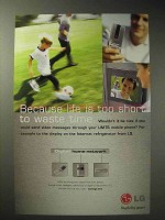 2003 LG Digital Products Ad - Life Too Short to Waste