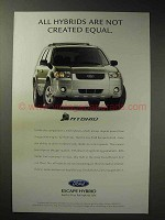 2004 Ford Escape Hybrid Ad - Not Created Equal