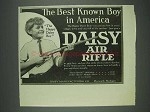 1913 Daisy Air Rifle Ad - Best Known Boy in America