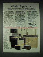 1985 Whirlpool Appliances Ad - World a Little Easier