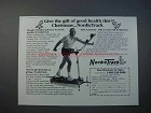 1989 NordicTrack Exercise Machine Ad - Gift of Health
