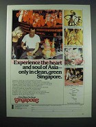 1977 Singapore Tourism Ad - Experience the Heart and Soul of Asia