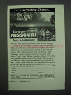 1955 Missouri Tourism Ad - For a Refreshing Change