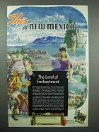 1949 New Mexico Tourism Advertisement - The Land of Enchantment