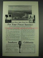 1926 Southern California Tourism Ad - Finest Summer