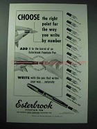 1953 Esterbrook Pen Ad - Choose The Right Point